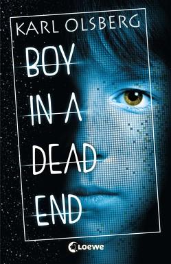 Boy in a Dead End von Olsberg,  Karl