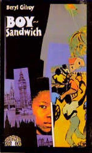 Boy-Sandwich von Brandt,  Heike, Gilroy,  Beryl