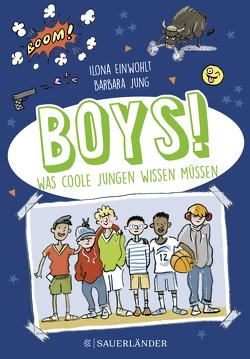 Boys! von Einwohlt,  Ilona, Jung,  Barbara