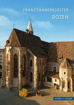 Bozen von Bahnmüller,  Wilfried, Bombonato,  G., Dapunt,  Erich, Faustin,  P. Roland, Foto Tappeiner, Hopfgartner,  Willibald, Weiß,  Norbert K.