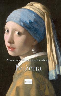 Bozena von Ebner-Eschenbach,  Marie von