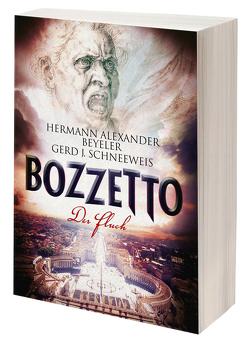 BOZZETTO I – Der Fluch von Beyeler,  Hermann Alexander, Schneeweis,  Gerd J.