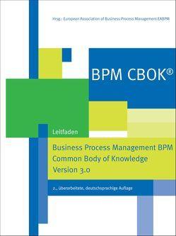 BPM CBOK® – Business Process Management BPM Common Body of Knowledge, Version 3.0