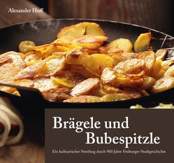 Brägele und Bubespitzle von Hoff,  Alexander