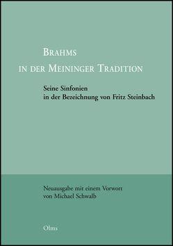 Brahms in der Meininger Tradition von Steinbach,  Fritz