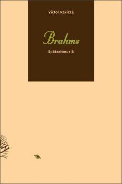Brahms. Spätzeitmusik von Ravizza,  Victor