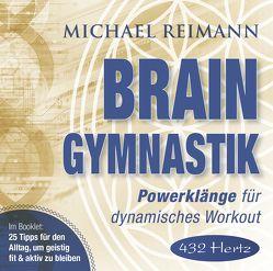 BRAIN GYMNASTIK [432 Hertz] von Reimann,  Michael