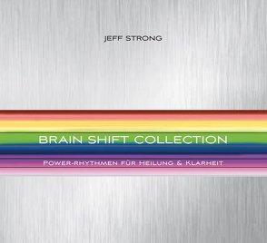 Brain Shift Collection von Strong,  Jeff