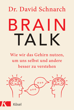 Brain Talk von Christopeit,  Tara, Schnarch,  David Morris
