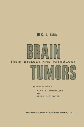 Brain Tumors von Rothballer,  Alan B., Zülch,  Klaus Joachim