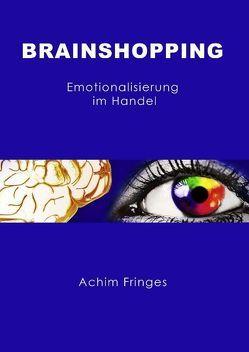 Brainshopping von Fringes,  Achim