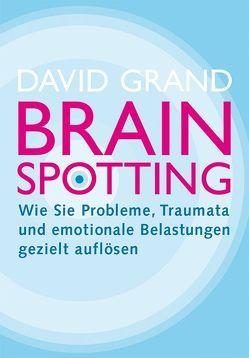 Brainspotting von Grand,  David, Pott,  Anni