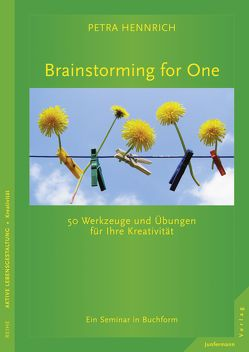 Brainstorming for One von Hennrich,  Petra