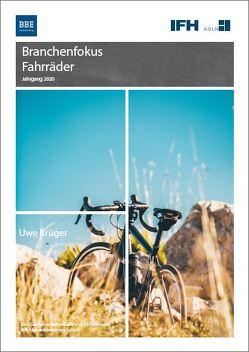 Branchenfokus Fahrräder 2020 von Krüger,  Uwe