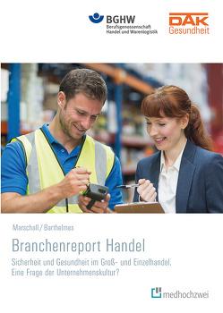 Branchenreport Handel von Barthelmes,  Ina, Marschall,  Jörg