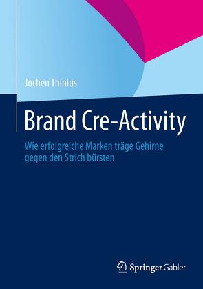 Brand Cre-Activity von Thinius,  Jochen