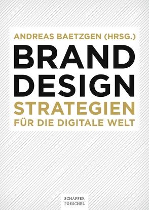 Brand Design von Baetzgen,  Andreas