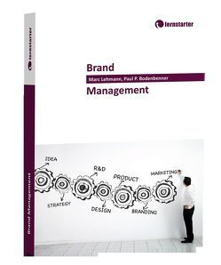 Brand Management von Bodenbenner,  Paul, Lehmann,  Marc