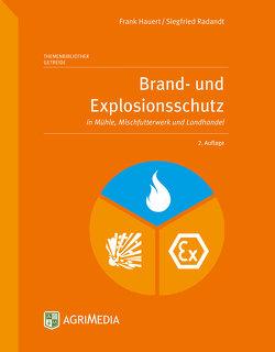 Brand- und Explosionsschutz von Hauert,  Frank, Radandt,  Siegfried