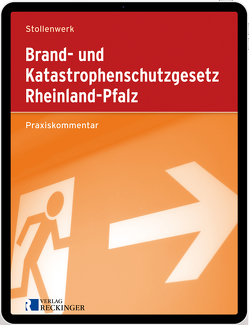 Brand- und Katastrophenschutzgesetz Rheinland-Pfalz – Digital von Stollenwerk,  Detlef