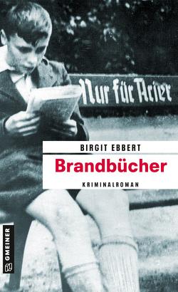 Brandbücher von Ebbert,  Birgit