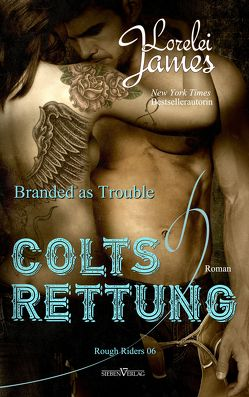 Branded As Trouble – Colts Rettung von James,  Lorelei, Pranga,  Sylvia
