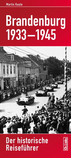 Brandenburg 1933-1945 von Kaule,  Martin