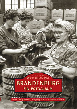 Brandenburg von Kohnke,  Hans-Georg, Kusior,  Wolfgang, Wernitz,  Bruno