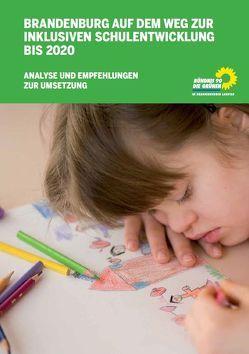 Brandenburg auf dem Weg zur inklusiven Schulentwicklung bis 2020