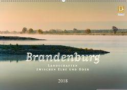 Brandenburg – Landschaften zwischen Elbe und Oder (Wandkalender 2018 DIN A2 quer) von Rautenberg,  Harald