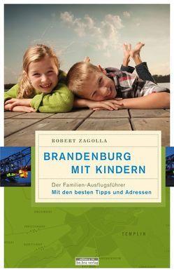 Brandenburg mit Kindern von Zagolla,  Robert