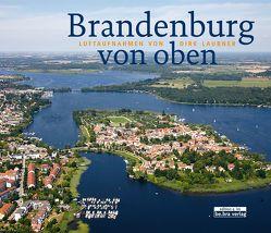 Brandenburg von oben von Laubner,  Dirk