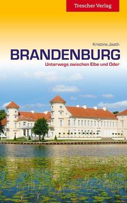 Reiseführer Brandenburg von Jaath,  Kristine
