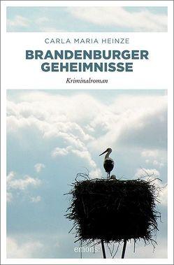 Brandenburger Geheimnisse von Heinze,  Carla Maria