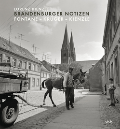 Brandenburger Notizen von Kienzle,  Lorenz