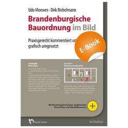 Brandenburgische Bauordnung im Bild – E-Book (PDF) von Moewes,  Udo, Richelmann,  Dirk
