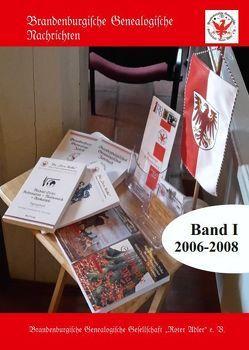 Brandenburgische Genealogische Nachrichten Band I 2006-2008 von Treutler,  Gerd-Christian