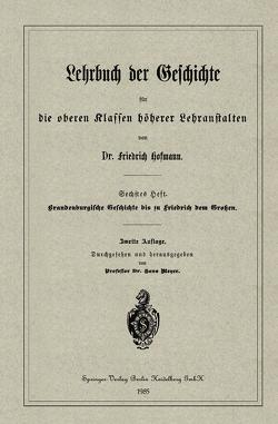 Brandenburgische Geschichte bis zu Friedrich dem Großen von Hofmann,  Friedrich
