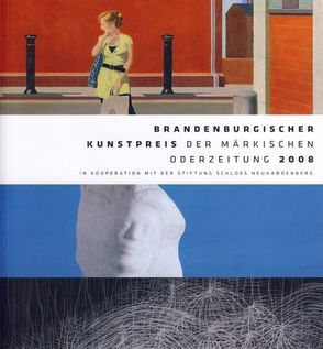 Brandenburgischer Kunstpreis 2008  der Märkischen Oderzeitung