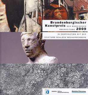 Brandenburgischer Kunstpreis der Märkischen Oderzeitung 2009 von Platzeck,  Matthias, Stiftung Schloss Neuhardenberg