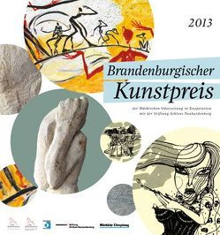Brandenburgischer Kunstpreis der Märkischen Oderzeitung 2013 von Platzeck,  Matthias, Stiftung Schloss Neuhardenberg
