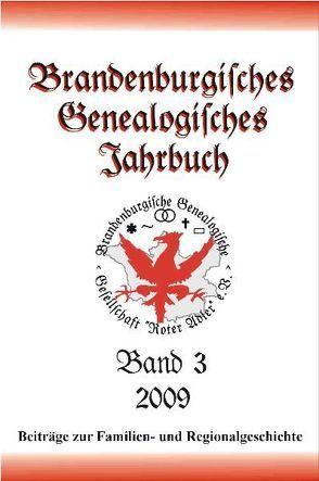 Brandenburgisches Genealogisches Jahrbuch / Brandenburgisches Genealogisches Jahrbuch 2009 von Brucker,  Ernesto, Gäbel,  Sabine, Kochan,  Karlheinz, Köhler,  Peter, Rambow,  Margit, Röthke,  Dieter A., Treutler,  Gerd Christian Th.