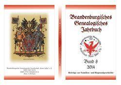 Brandenburgisches Genealogisches Jahrbuch / Brandenburgisches Genealogisches Jahrbuch 2014 von Engel,  Felix, Friederich,  Karl-Ernst, Glander,  Johannes, Rose-Schmidt,  Margit, Seyer,  Norbert, Stern,  Carsten, Treutler,  Gerd Christian Th.