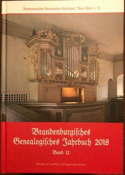 Brandenburgisches Genealogisches Jahrbuch 2018 von Bachmann,  Lutz, Euent,  Ulrich, Senninger,  Maik, Treutler,  Gerd-Christian, Vogel,  Michael