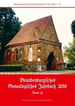 Brandenburgisches Genealogisches Jahrbuch 2019 von Büchtemann,  Andreas, Colombe,  Manuela, Dietrich,  Ralf, Rückling,  Stefan, Senninger,  Maik, Seyer,  Norbert, Treutler,  Gerd-Christian
