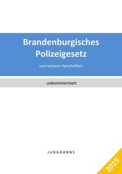 Brandenburgisches Polizeigesetz, Ordnungsbehördengesetz von Junghanns,  Lars