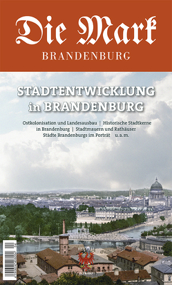 Brandenburgs Städte von Baier,  Christof, Bütow,  Sascha, Dornbusch,  Ramona Simone, Hartung,  Ulrich, Reinisch,  Ulrich