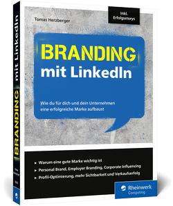Branding mit LinkedIn von Herzberger,  Tomas