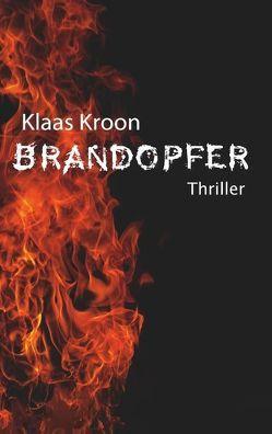Brandopfer von Kroon,  Klaas