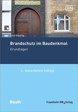 Brandschutz im Baudenkmal. Grundlagen. von Geburtig,  Gerd